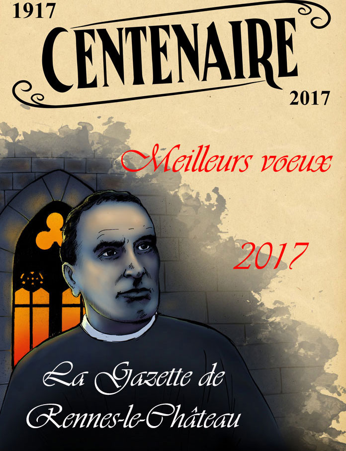 Meilleurs vœux 2017 de la part de l'équipe de la Gazette de Rennes-le-Château