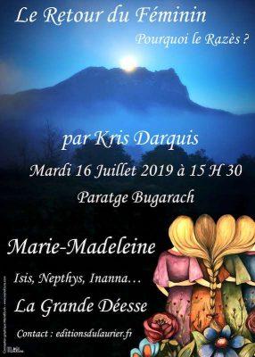 Marie-Madeleine et le retour du Féminin sacré - Pourquoi Rennes-le-Château ? conférence de Kris Darquis
