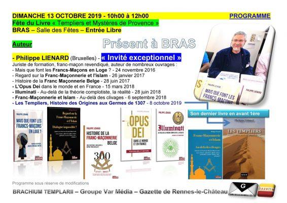 Philippe Liénard sera présent à la fête du livre de Bras le 13 octobre 2019 et des conférences sur les Templiers