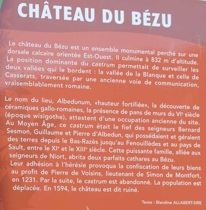 Le château du Bézu ou Albedunum est habité au moins depuis les Romains en passant par les Wisigoths.