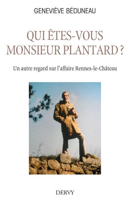 Biographie sur Pierre Plantard par Geneviève Beduneau