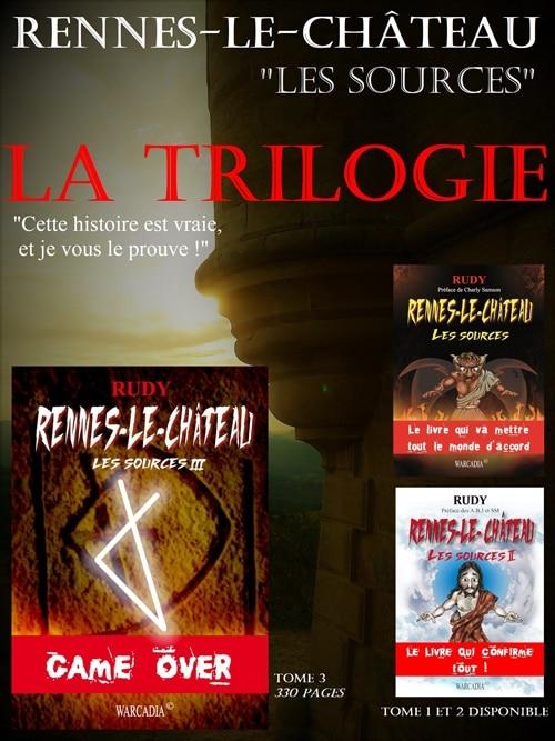 Lea trilogie de Rudy Les Sources