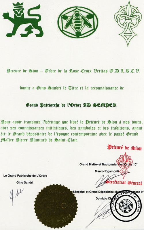 Le prieuré de Sion aujourd'hui : Gino Sandri Grand Patriarche de l'Ordre de la Rose-Croix Véritas O.D.L.R.C.V.