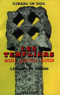 """""""Les Templiers sont parmi nous"""" met sur la piste du Prieuré de Sion"""