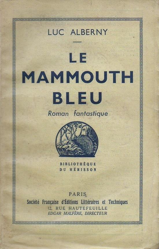 Luc Alberny, le mammouth bleu dans les gorges et l'ermitage de Galamus