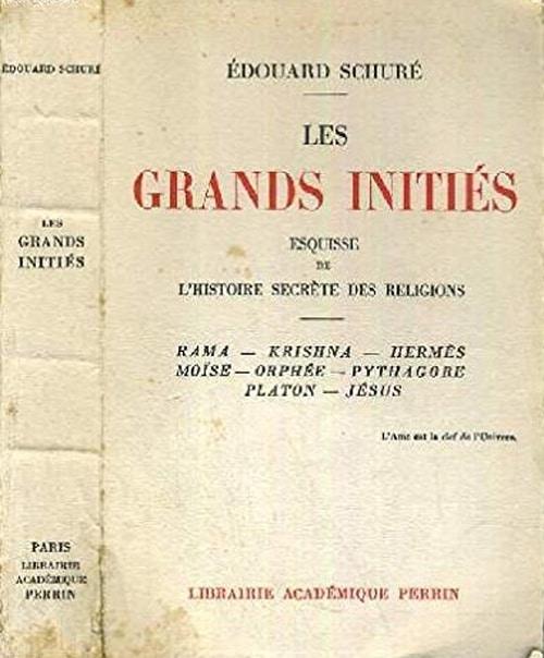 Les grands initiés d'Edouard Schuré