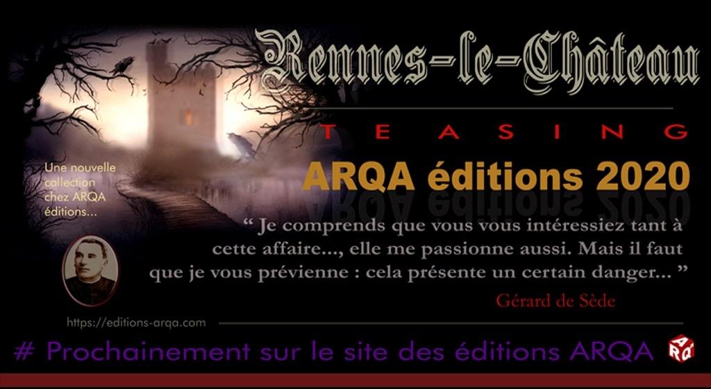 Arqa 2020 : nouvelle collection basée sur des documents inédits en lien avec le mystère de Rennes-le-Château.
