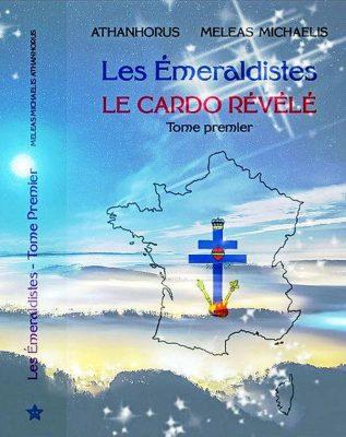 Les Emeraldistes - Le Cardo révélé par Athanhorus et Meleas Michaelis