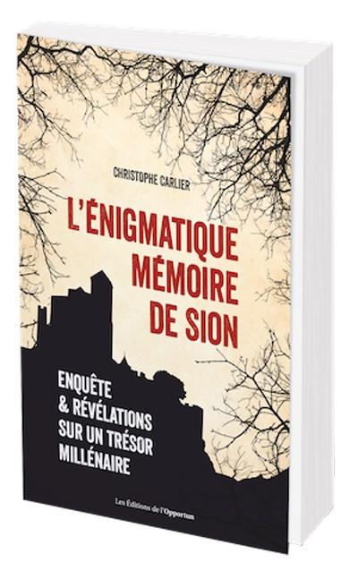 L'énigmatique mémoire de Sion de Christophe Carlier avec des extraits à lire