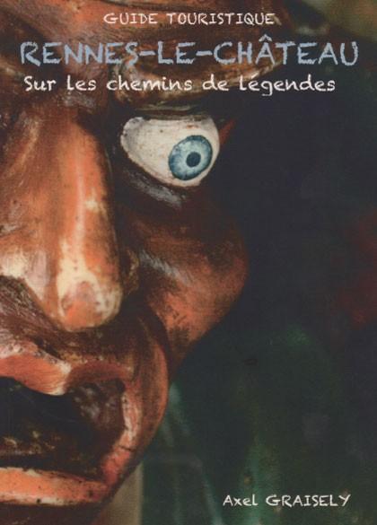 Promenade à Rennes-le-Château : guide touristique d'Axel Graisely !