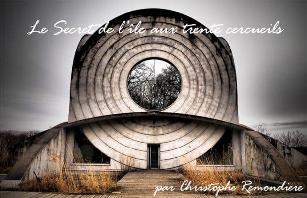 Le secret de l'ile aux trente cercueils par Christophe Remondière