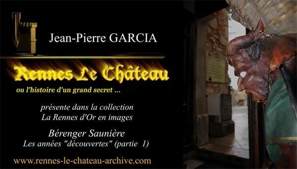Jean-Pierre Garcia présente la vie de Bérenger Saunière.