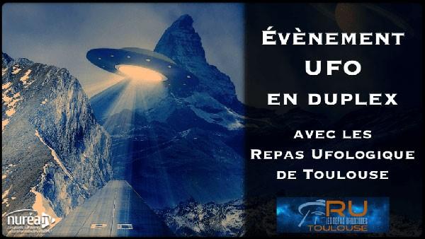 News : Évènement UFO en duplex avec les Repas Ufologiques de Toulouse le jeudi 17 septembre 2020