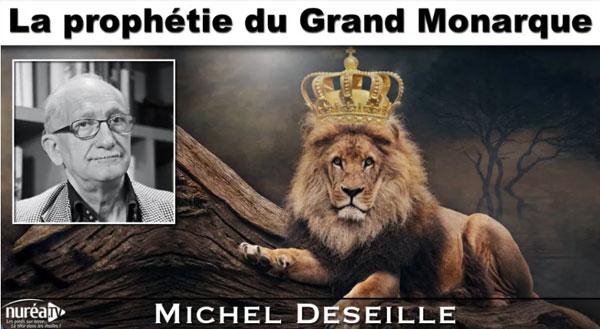 News : La Prophétie du Grand Monarque de Michel Deseille sur Nuréa TV le 4 septembre 2020.