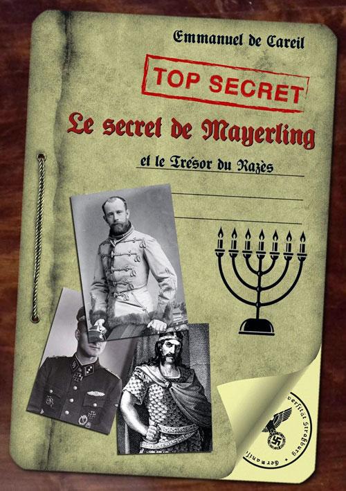 Le Secret de Mayerling et le trésor du Razès d'Emmanuel de Careil